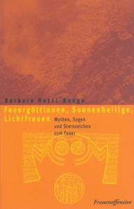 """Buchcover """"Feuergöttinnen, Sonnenheilige, Lichtfrauen"""""""